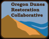 Oregon Dunes Restoration Collaborative